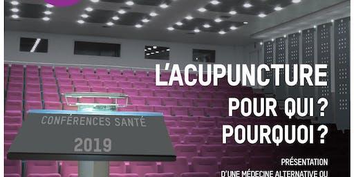 """Conférence Santé/Bien-être 'L'acupuncture: pour qui, pourquoi?"""""""