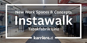 InstaWalk | New Work Spaces & Concepts - LINZ