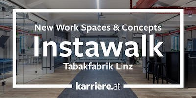 InstaWalk | New Work Spaces & Concepts - LINZ