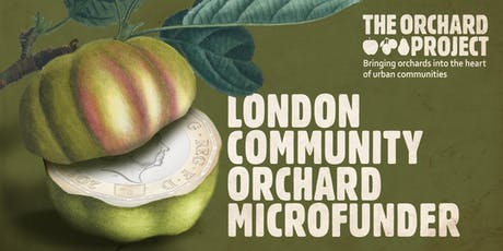 London Community Orchard Microfunder tickets