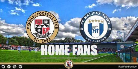 Bromley v FC Halifax Town (HOME FANS) tickets