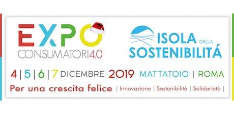Expo Consumatori 4.0 - Per una crescita felice, innovazione, sostenibilità, solidarietà biglietti