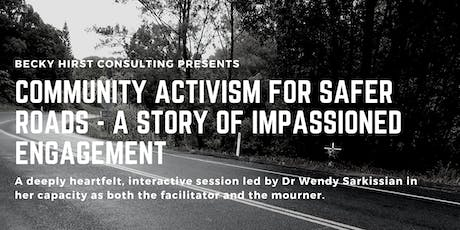Community Activism for Safer Roads  - A Story of Impassioned Engagement tickets