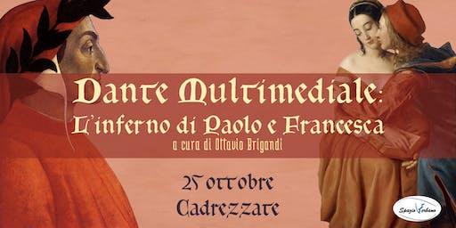 Risotto e Dante Multimediale - L'inferno di Paolo e Francesca