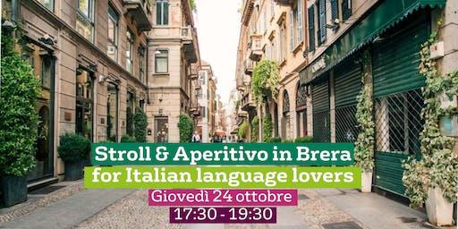 Stroll & Aperitivo in Brera for Italian Language Lovers