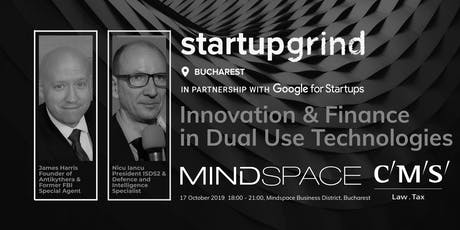 Innovation & Finance in Dual Use Technologies - Startup Grind Bucharest tickets