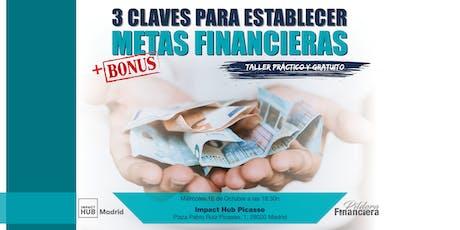 3 CLAVES PARA ESTABLECER METAS FINANCIERAS entradas