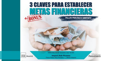 3 CLAVES PARA ESTABLECER METAS FINANCIERAS