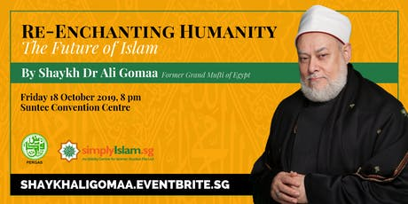RE-ENCHANTING HUMANITY: THE FUTURE OF ISLAM tickets