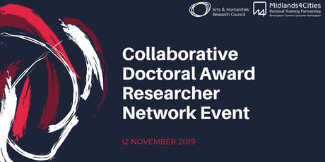 Collaborative Doctoral Award Researcher Network Event tickets