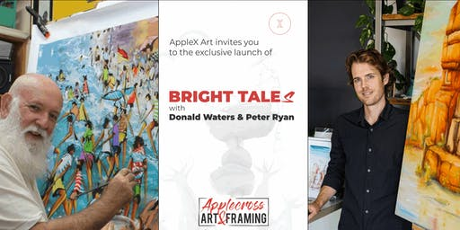 Bright Tales Opening - Art Show with Donald James Waters OAM & Peter Ryan
