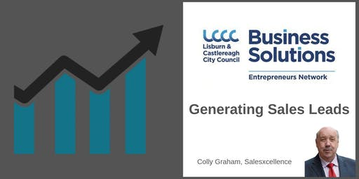 LCCC Entrepreneurs Network -  Colly Graham - Generating Sales Leads