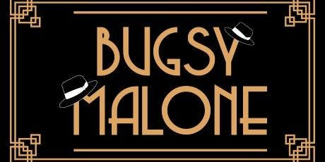Bugsy Malone 21st November Adult Tickets