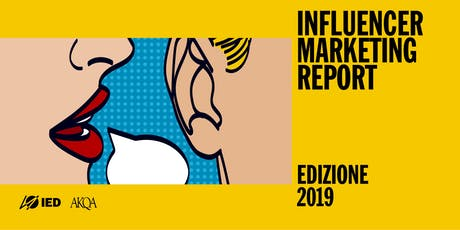 Influencer Marketing Report - Edizione 2019 biglietti
