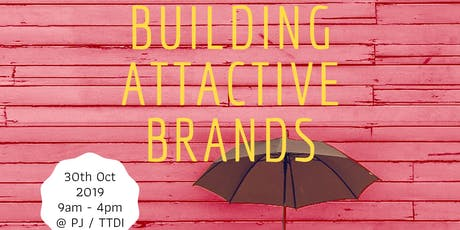 Building Attractive Brands (Workshop) tickets