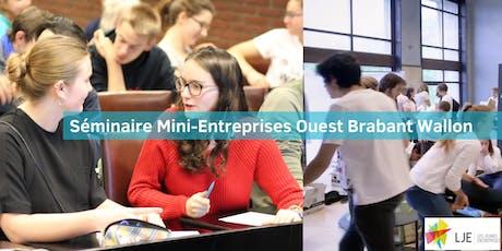 Séminaire Mini-Entreprises Ouest Brabant-Wallon billets