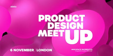 Product Design Meetup: Building value through customer-centricity tickets