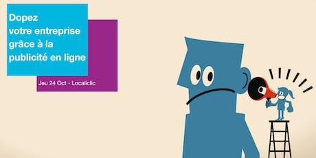 Atelier Cantine #20 : Dopez votre entreprise grâce à la publicité en ligne billets