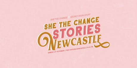 She The Change stories - empowering stories by women at Secret Book Stuff tickets
