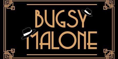 Bugsy Malone 22nd November Child Tickets tickets