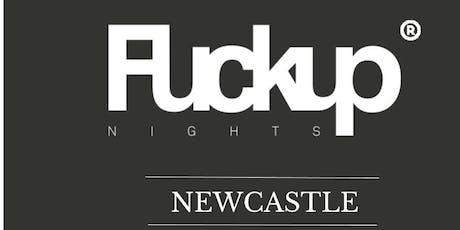 Fuckup Nights Newcastle Volume 6 tickets