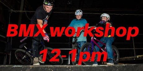 Freestyle BMX Workshop - Charity Taster event 12-1pm tickets