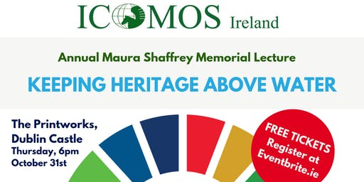 ICOMOS Ireland Annual Maura Shaffrey Memorial Lecture