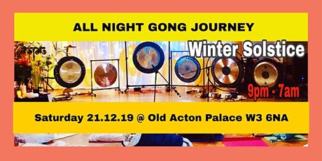 WINTER SOLSTICE All Night Gong Journey tickets