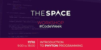 WORKSHOP @THE SPACE - Introduction to Python #CodeWeek