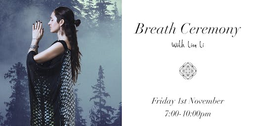 Breath Ceremony (With Lisa Li)