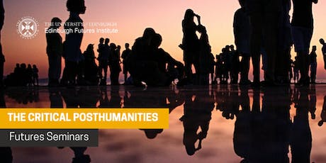 Future Lecture Series:The Critical Posthumanities tickets