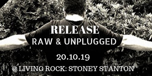 RELEASE - Raw & Unplugged Men's Christian Event