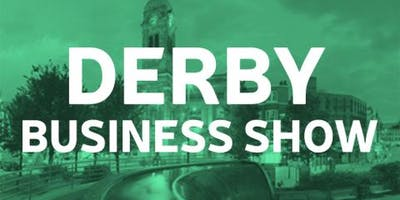 Derby Business Show - Spring 2020