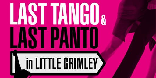 Last Tango in Little Grimley & Last Panto in Little Grimley