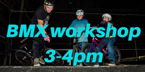 Freestyle BMX Workshop 4 - Charity Taster event 3-4pm