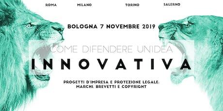 Come difendere un'idea innovativa  - Bologna tickets