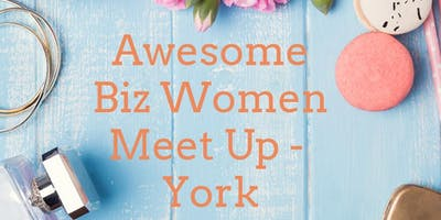 October Awesome Biz Women Meet Up!