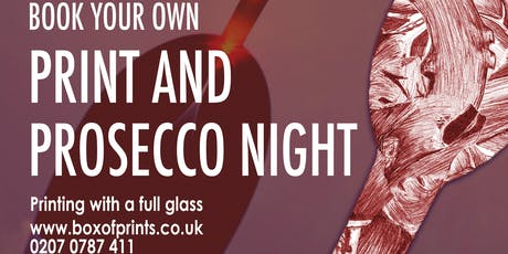 Print and Prosecco Night tickets