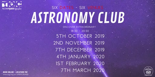 Astronomy Club on Tour - Techniquest Glyndwr (December 2019)