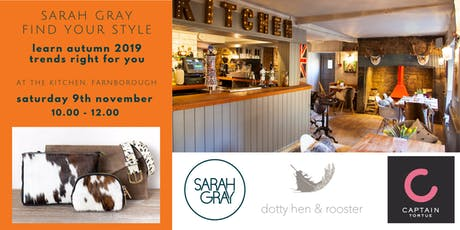 Autumn/Winter Trends for YOU  at The Kitchen, Farnborough tickets