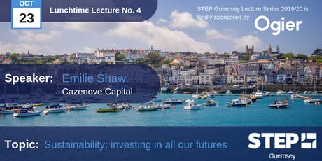 STEP Lunchtime Lecture No.04 - Sustainability; investing in all our futures - Cazenove Capital tickets