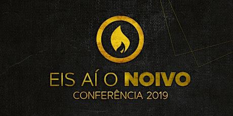 Conferência Eis Aí o Noivo! 2019 ingressos