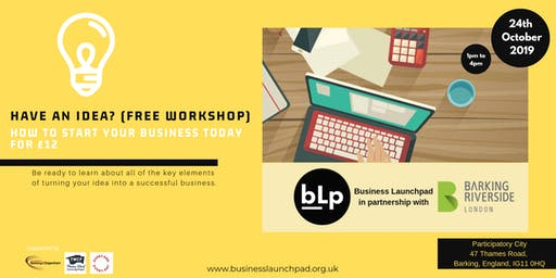 Idea to Business (FREE Workshop)  Start your venture today for £12