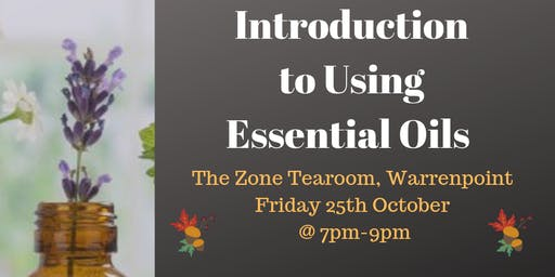 An Introduction to Using Essential Oils