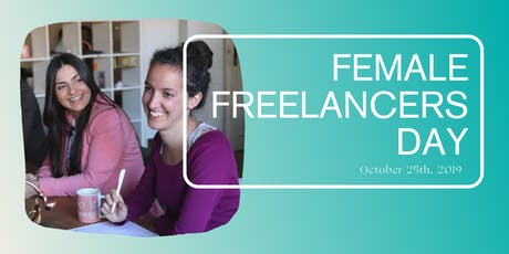 Female Freelancer Day - Get out of your PJs for a day of connection & collaboration! Tickets