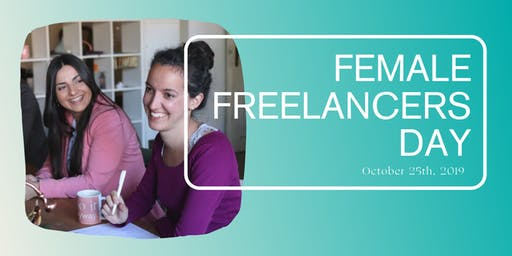 Female Freelancer Day - Get out of your PJs for a day of connection & collaboration!