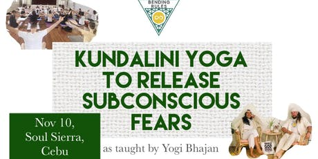 Bending Rules: Kundalini Yoga to Release Subconscious Fears tickets