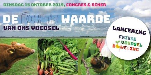 Congres en Diner 'De échte waarde van ons voedsel'