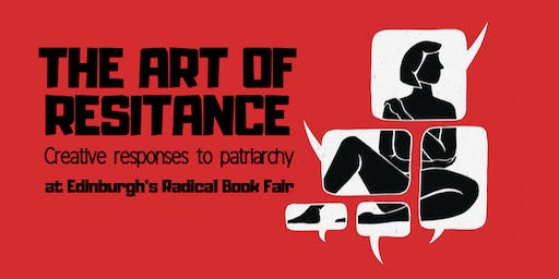 Art of Resistance : Creative responses to patriarchy