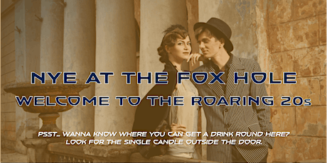 NYE party at The Fox Hole tickets